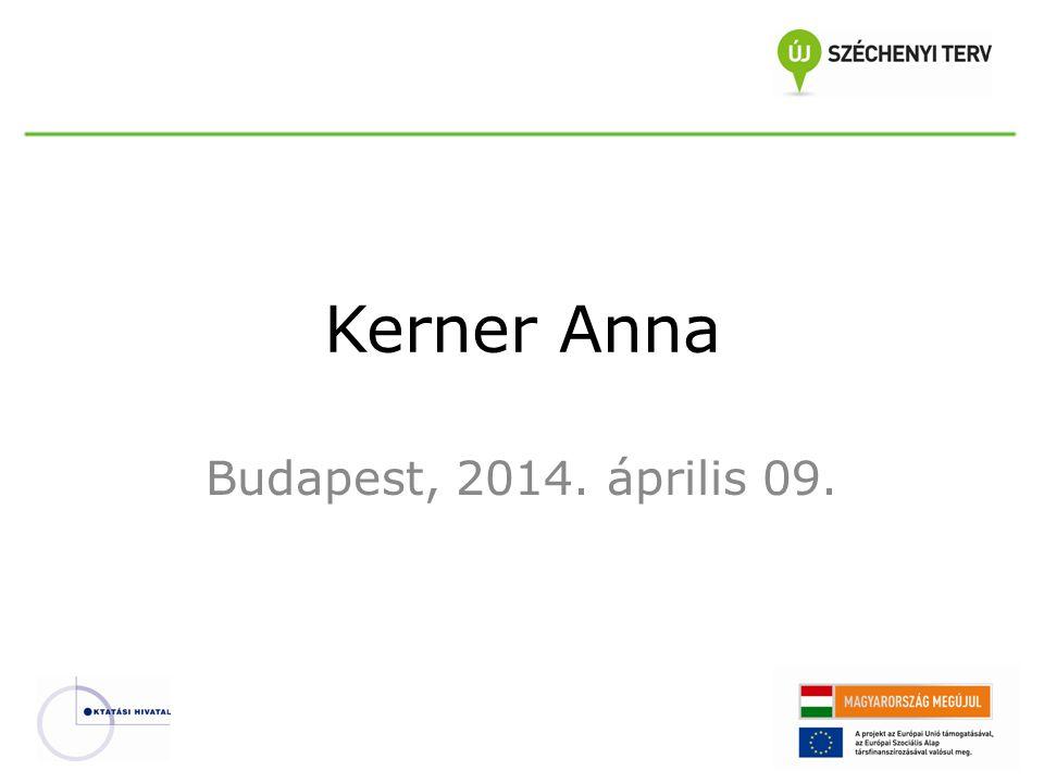 Kerner Anna Budapest, 2014. április 09.