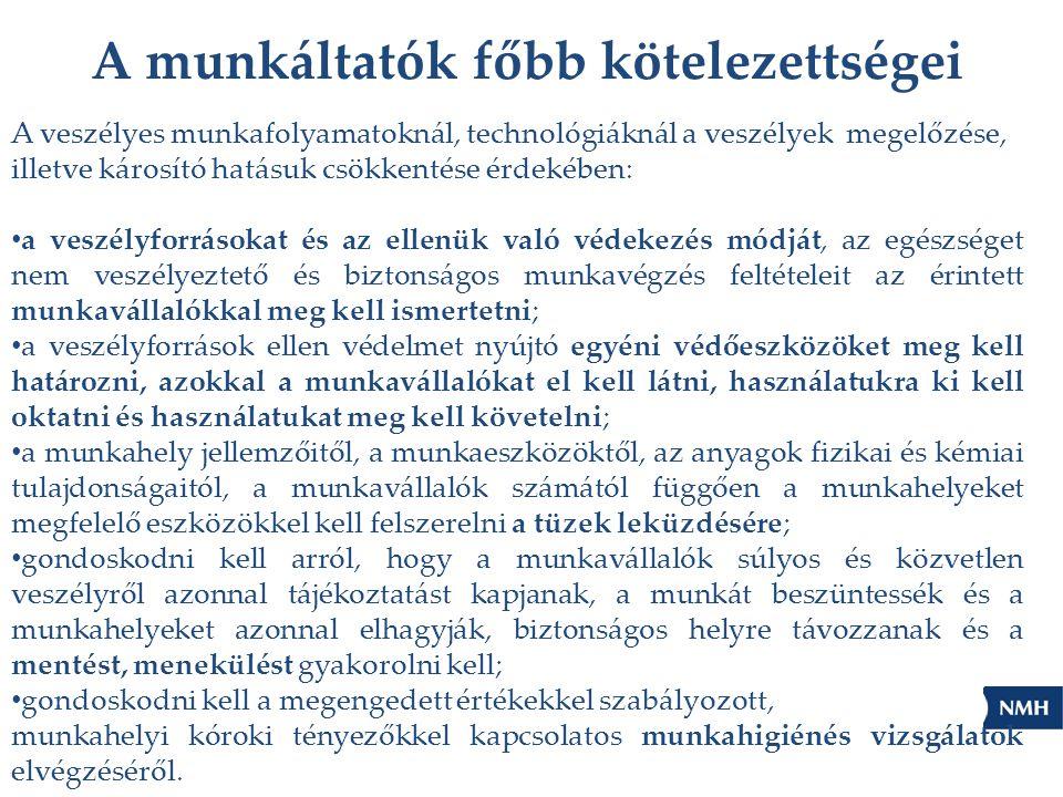 Az egészséget nem veszélyeztető és biztonságos munkavégzés érdekében a munkáltató köteles figyelembe venni: a) a veszélyek elkerülése; b) a nem elkerülhető veszélyek értékelése; c) a veszélyek keletkezési helyükön történő leküzdése; d) az emberi tényező figyelembevétele a munkahely kialakításánál, a munkaeszközök és munkafolyamat megválasztásánál, különös tekintettel az egyhangú, kötött ütemű munkavégzés időtartamának mérséklésére, illetve káros hatásának csökkentésére, a munkaidő beosztására, a munkavégzéssel járó pszichoszociális kockázatok okozta igénybevétel elkerülésére; e) a műszaki fejlődés eredményeinek alkalmazása; f) a veszélyes helyettesítése veszélytelennel vagy kevésbé veszélyessel; g) egységes és átfogó megelőzési stratégia kialakítása, amely kiterjed a munkafolyamatra, a technológiára, a munkaszervezésre, a munkafeltételekre, a szociális kapcsolatokra és a munkakörnyezeti tényezők hatására; h) a kollektív műszaki védelem elsőbbsége az egyéni védelemhez képest; i) a munkavállalók megfelelő utasításokkal történő ellátása.