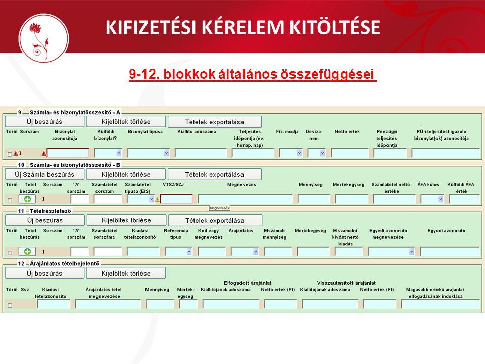 KIFIZETÉSI KÉRELEM KITÖLTÉSE 9-12. blokkok általános összefüggései