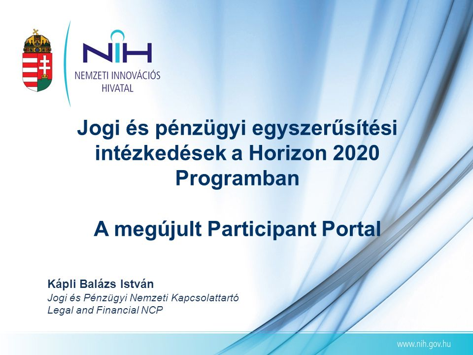 Research and Innovation Participant Portal http://ec.europa.eu/research /participants/portal/desktop/ en/home.html