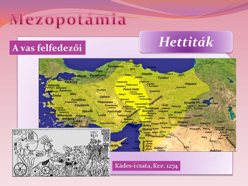 Hettiták A vas felfedezői Kádes-i csata, Kr.e. 1274