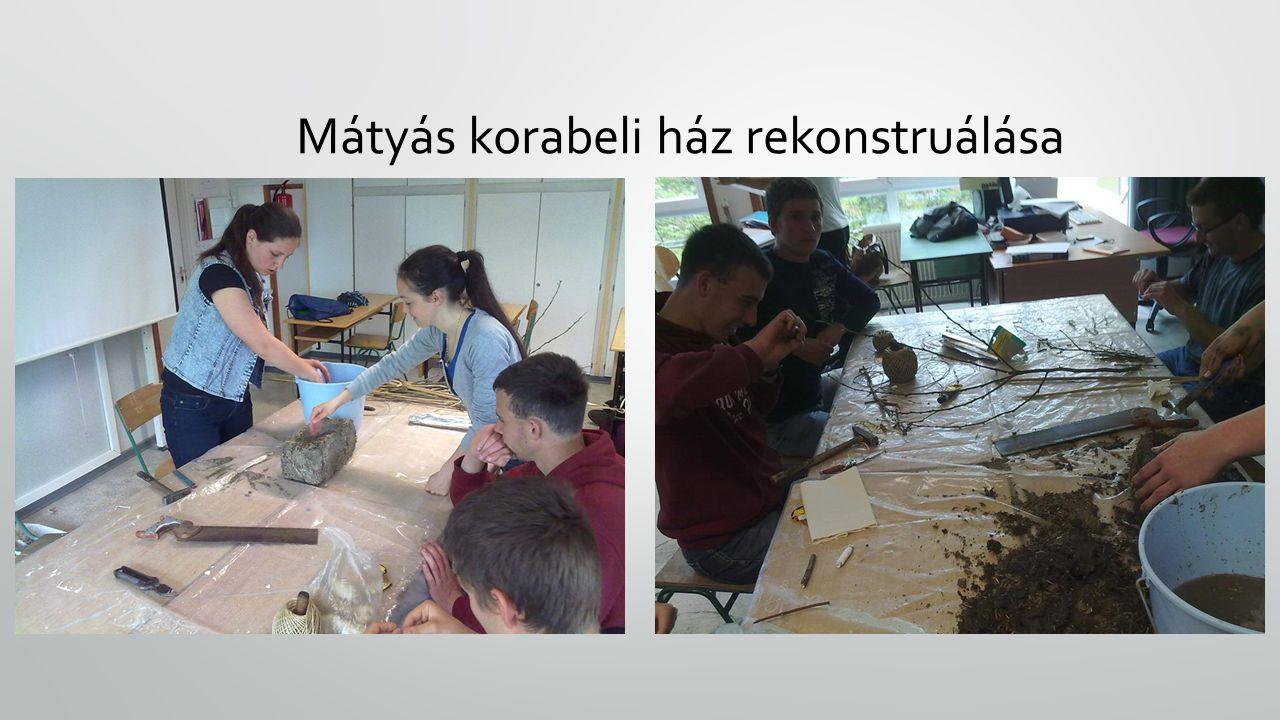 Mátyás korabeli ház rekonstruálása