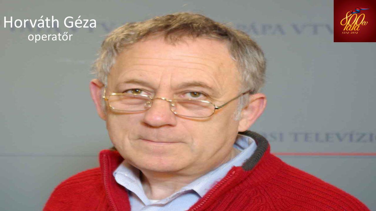 Horváth Géza operatőr