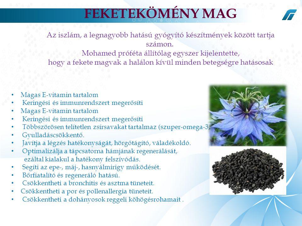 • Magas E-vitamin tartalom • Keringési és immunrendszert megerősíti • Magas E-vitamin tartalom • Keringési és immunrendszert megerősíti • Többszörösen telítetlen zsírsavakat tartalmaz (szuper-omega-3, 6 9) • Gyulladáscsökkentő.