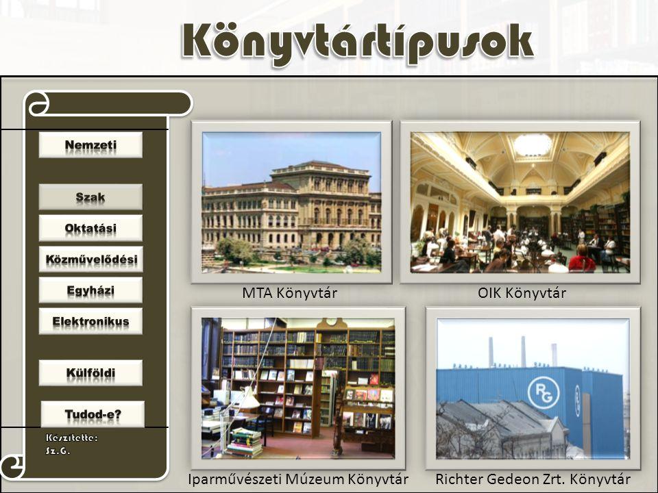 MTA KönyvtárOIK Könyvtár Iparművészeti Múzeum KönyvtárRichter Gedeon Zrt. Könyvtár