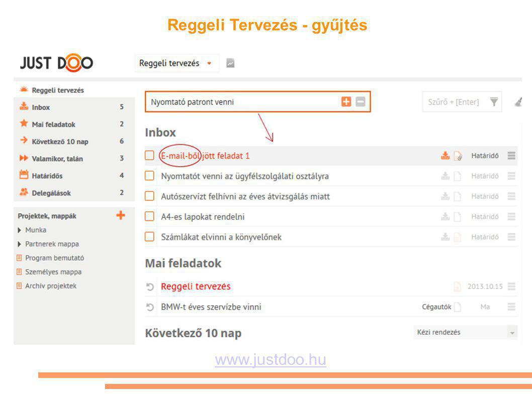 Reggeli Tervezés - gyűjtés www.justdoo.hu