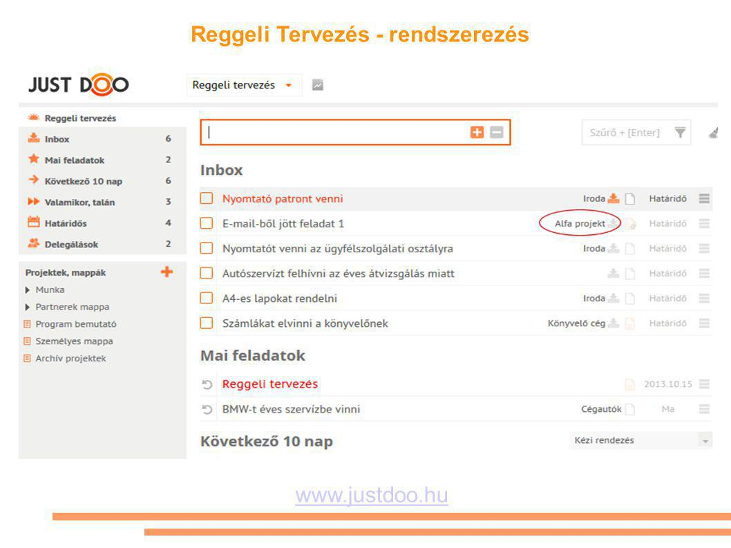 Reggeli Tervezés - rendszerezés www.justdoo.hu