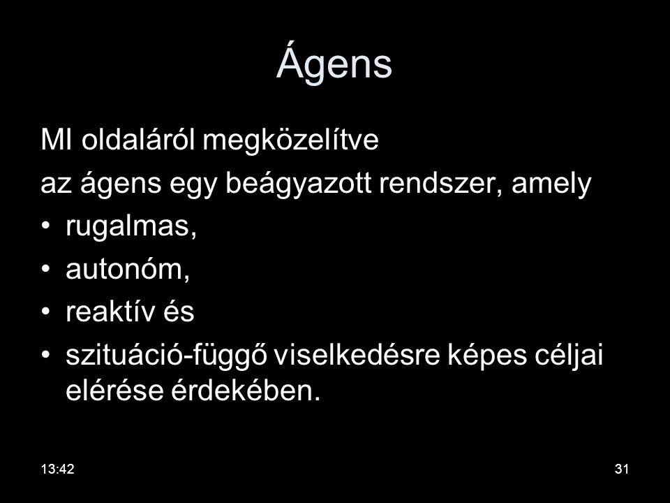 Ágens-alapú keretrendszerek •Közös jellemző, hogy a VE részvevő vállalatait ágensek (agents) reprezentálják és a vállalatok közötti kooperáció az ágen