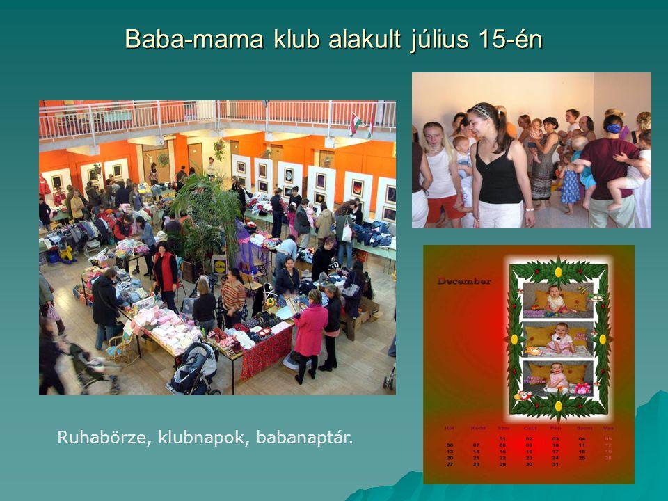 Baba-mama klub alakult július 15-én Ruhabörze, klubnapok, babanaptár.