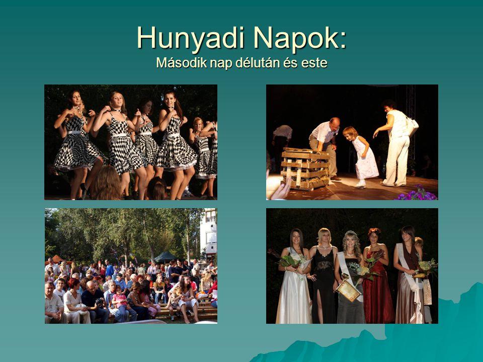 Hunyadi Napok: Második nap délután és este