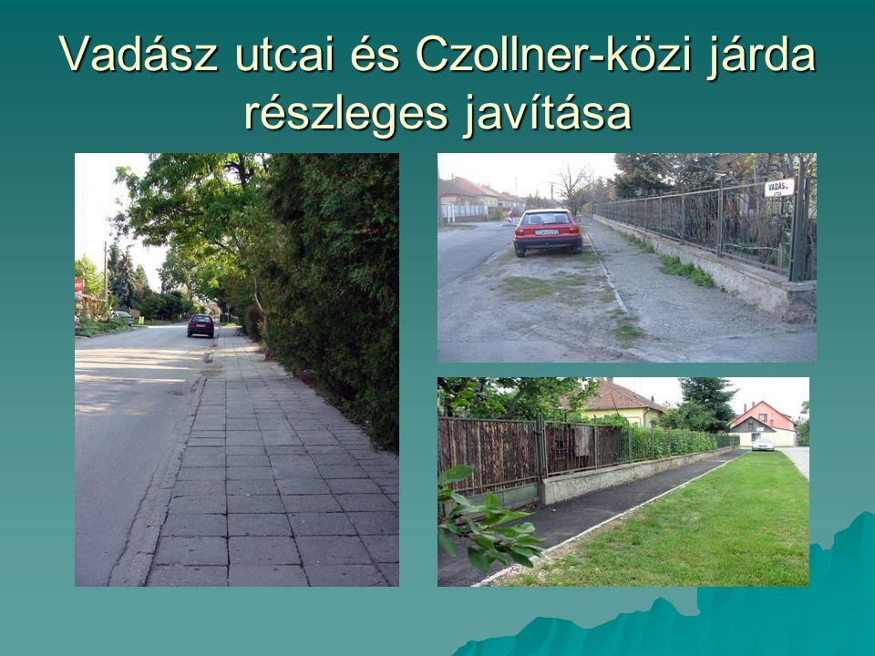 Vadász utcai és Czollner-közi járda részleges javítása