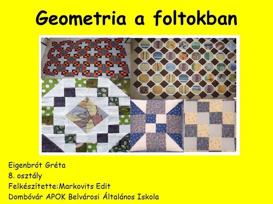 Geometria a foltokban Eigenbrót Gréta 8.