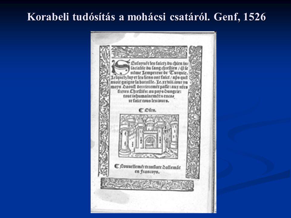 Korabeli tudósítás a mohácsi csatáról. Genf, 1526