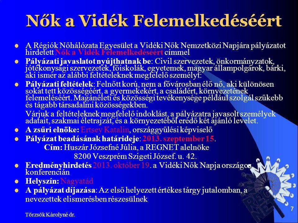 Törzsök Károlyné dr.18 Konferenciánk fő megállapításai I.