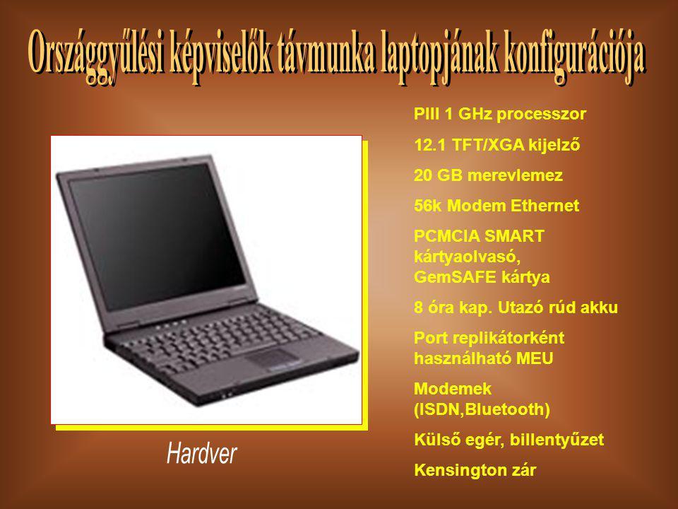 PIII 1 GHz processzor 12.1 TFT/XGA kijelző 20 GB merevlemez 56k Modem Ethernet PCMCIA SMART kártyaolvasó, GemSAFE kártya 8 óra kap.