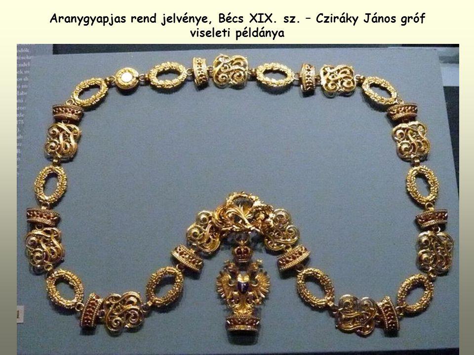 Aranygyapjas rend jelvénye, Bécs XIX. sz. – Cziráky János gróf viseleti példánya