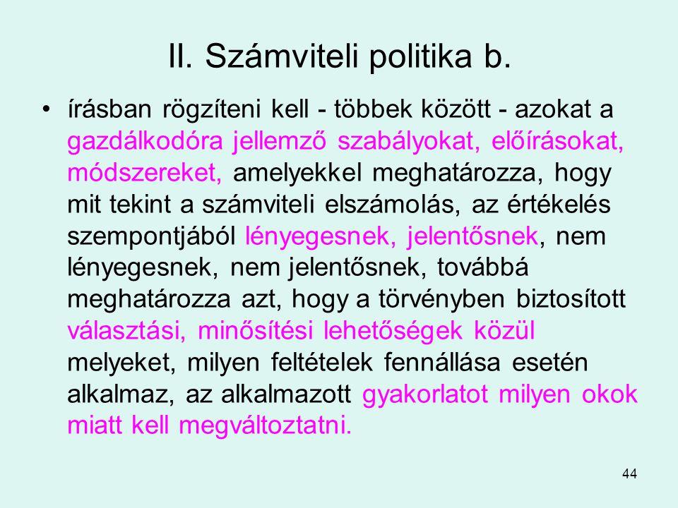 44 II.Számviteli politika b.