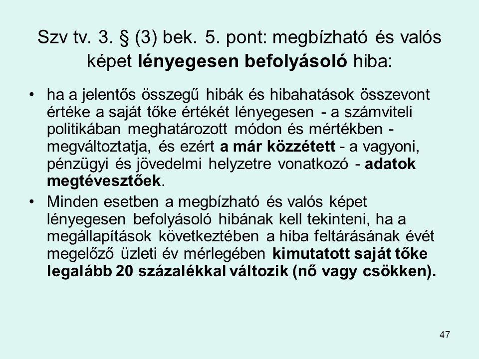 47 Szv tv.3. § (3) bek. 5.