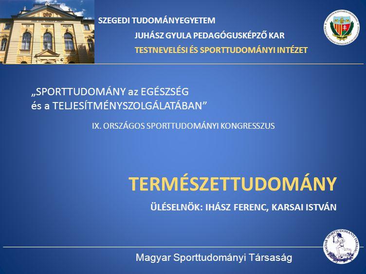 """TERMÉSZETTUDOMÁNY 1)""""A nép egészsége legyen a legfőbb törvény. Cicero – Sporttal meg kell gyógyítani, a magyar nemzetet!""""A nép egészsége legyen a legfőbb törvény. Cicero – Sporttal meg kell gyógyítani, a magyar nemzetet."""