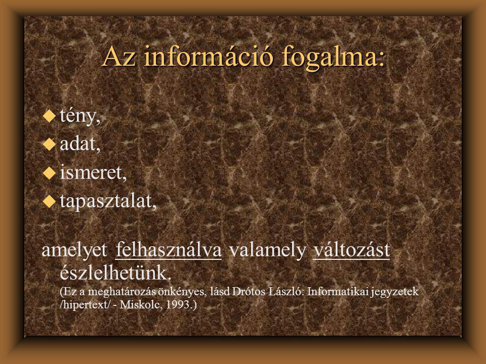Végső soron bármely jogászi teljesítmény azt tükrözi, hogy az adott szakember(ek) a: u környezetükben, u tudásukban, u jogszabályokban, u jogirodalomban, (stb...) felhalmozódott információkat ütköztetik, s ebből új információhalmazt állítanak elő.