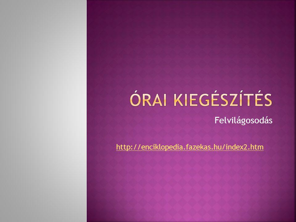 Felvilágosodás http://enciklopedia.fazekas.hu/index2.htm