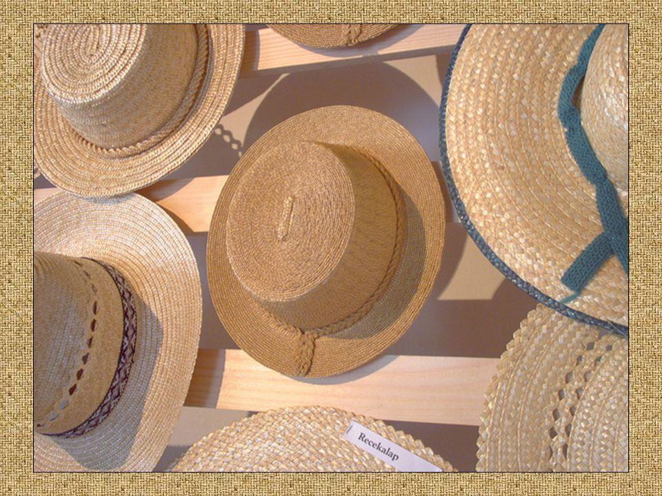 Kalaptípusok •Széles választék •Vidékeknek megfelelően változó •Az alapanyag is meghatározó szerepet tölt be. Pl. gyerek kalap vastag szalmából készül