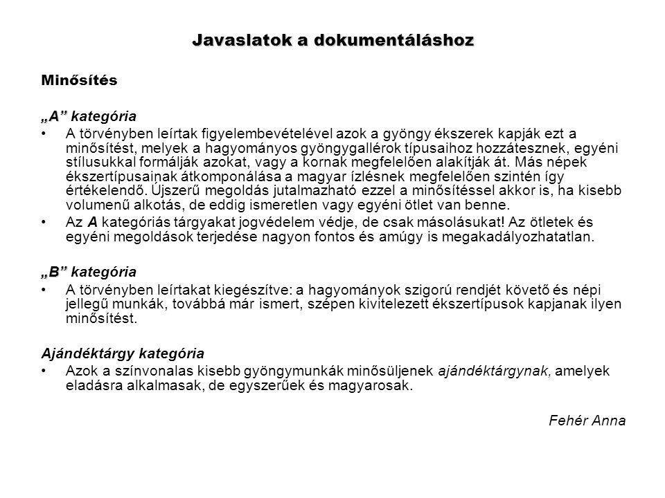 114/2004.(IV. 28.) számú kormányrendelet a népi iparművészettel kapcsolatos állami feladatokról 1.