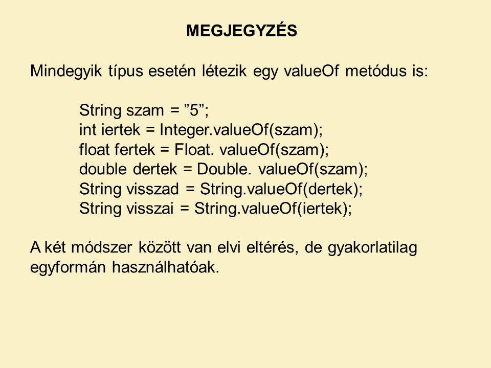 A két módszer között van elvi eltérés, de gyakorlatilag egyformán használhatóak.