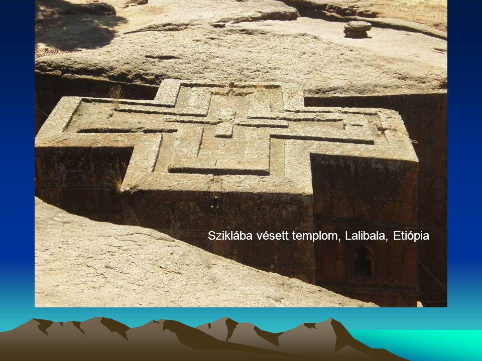 Sziklába vésett templom, Lalibala, Etiópia