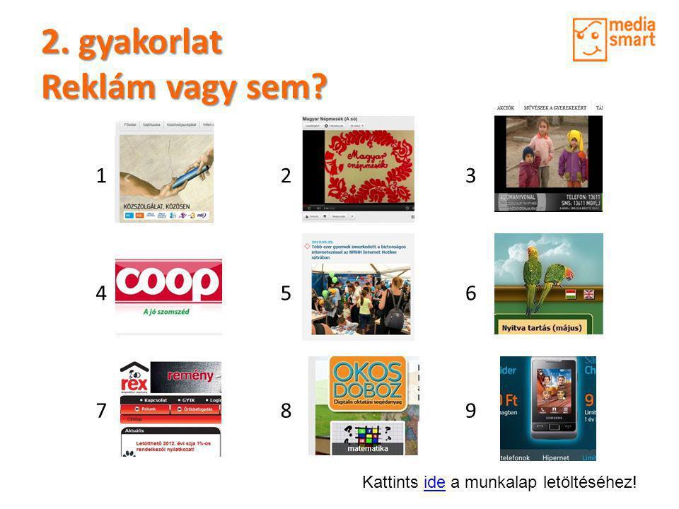 Mi a reklám? Mi a reklám? Fogalmazzátok meg, mi a reklám!