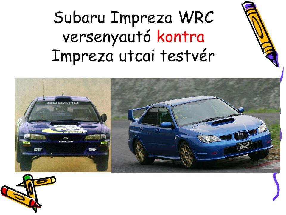 Subaru Impreza WRC versenyautó kontra Impreza utcai testvér