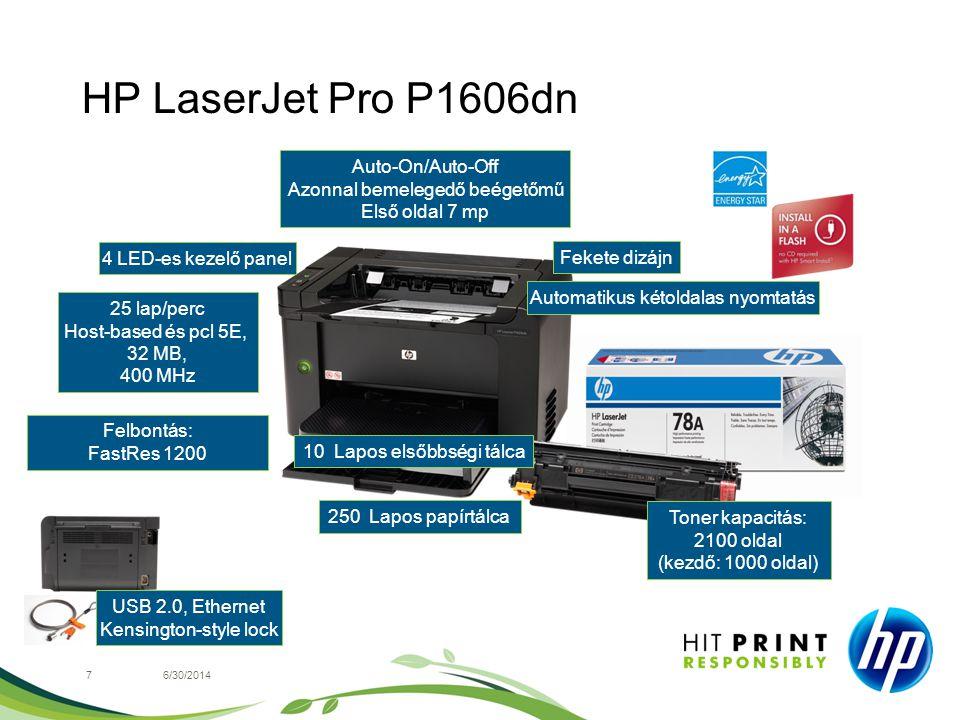 HP LaserJet Pro P1606dn 76/30/2014 4 LED-es kezelő panel Felbontás: FastRes 1200 Fekete dizájn USB 2.0, Ethernet Kensington-style lock Toner kapacitás