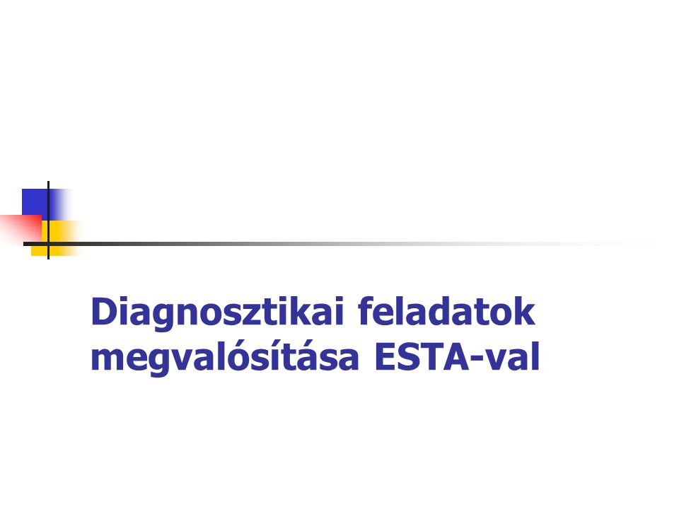 Diagnosztikai feladatok megvalósítása ESTA-val