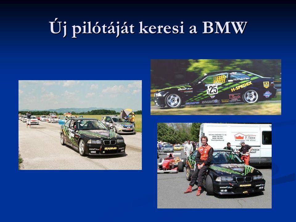 Új pilótáját keresi a BMW