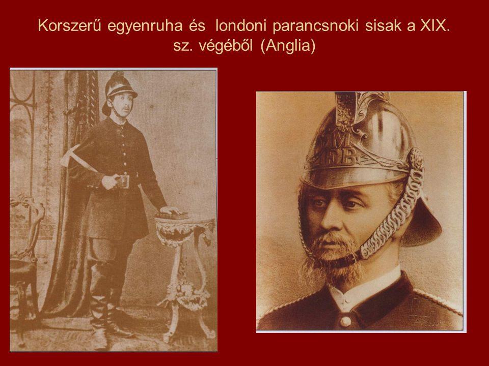 Korszerű egyenruha és londoni parancsnoki sisak a XIX. sz. végéből (Anglia)