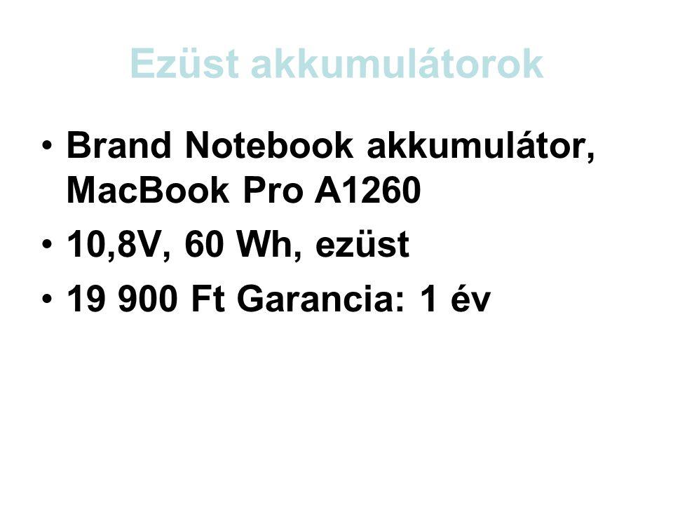 Ezüst akkumulátorok •Brand Notebook akkumulátor, MacBook Pro A1260 •10,8V, 60 Wh, ezüst •19 900 Ft Garancia: 1 év