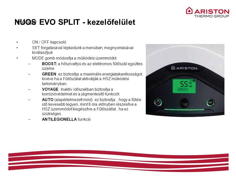 NUOS EVO SPLIT - kezelőfelület 110 liter •ON / OFF kapcsoló •SET forgatásával lépkedünk a menüben, megnyomásával kiválasztjuk •MODE gomb módosítja a m