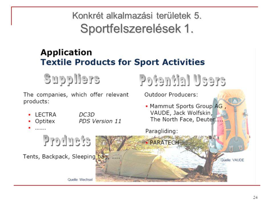 24 Konkrét alkalmazási területek 5. Sportfelszerelések 1.