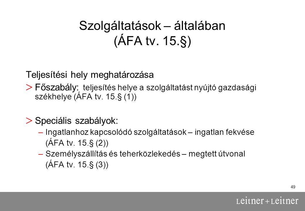 49 Szolgáltatások – általában (ÁFA tv.