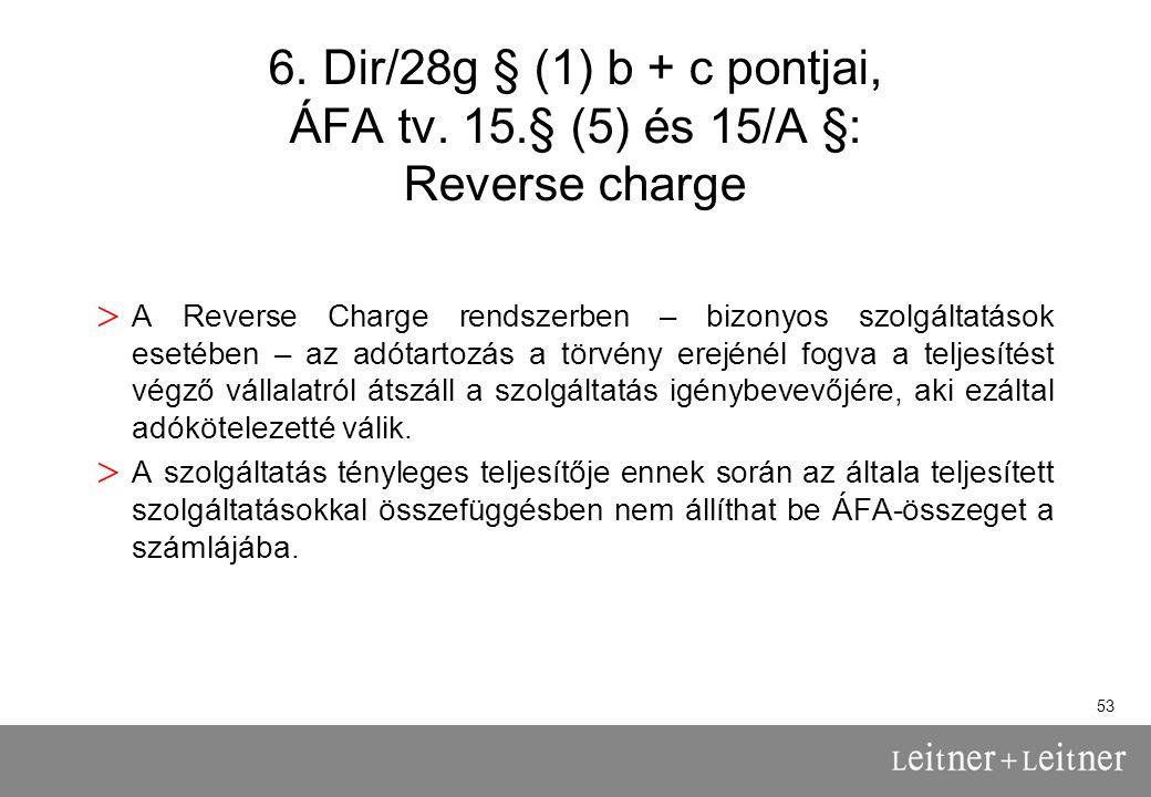 53 6.Dir/28g § (1) b + c pontjai, ÁFA tv.