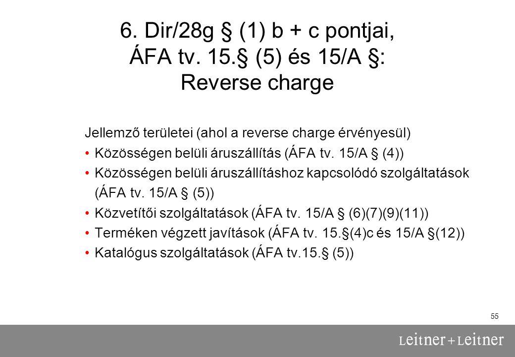 55 6.Dir/28g § (1) b + c pontjai, ÁFA tv.