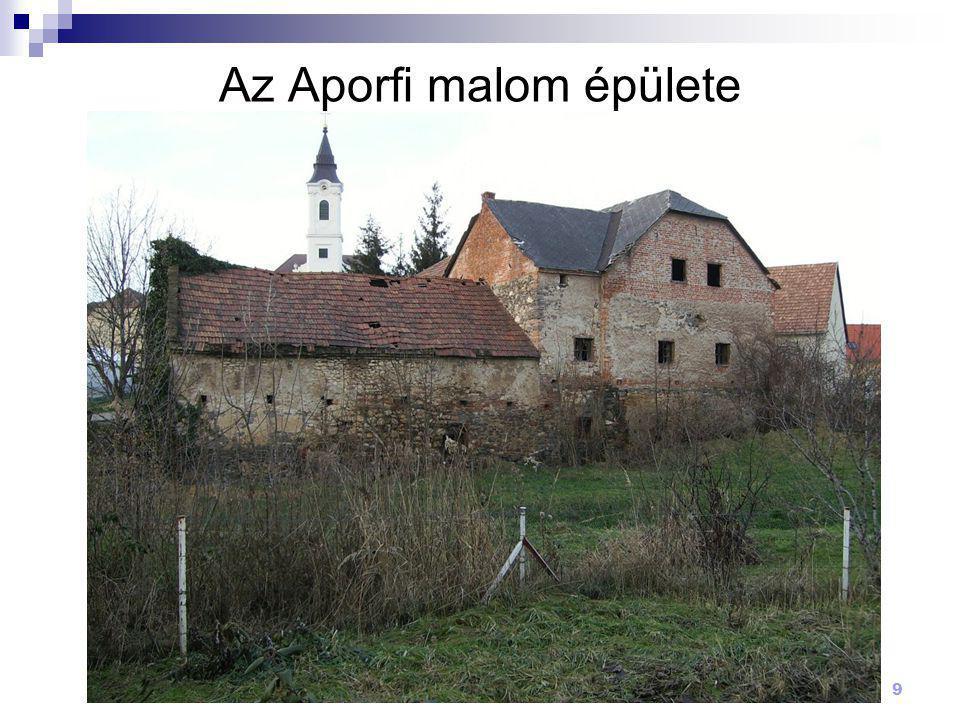 9 Az Aporfi malom épülete