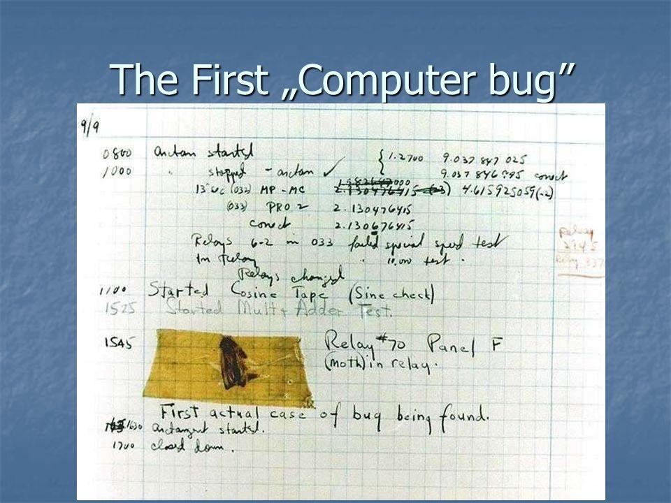 "The First ""Computer bug The First ""Computer bug"