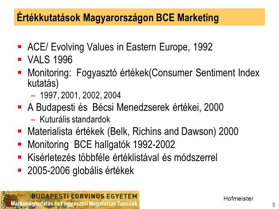 Marketingkutatás és Fogyasztói Magatartás Tanszék 16 Értékek fontossága és megvalósítása Bázis: Teljes mintaN=300 ÉRTÉKSZINT – 1.
