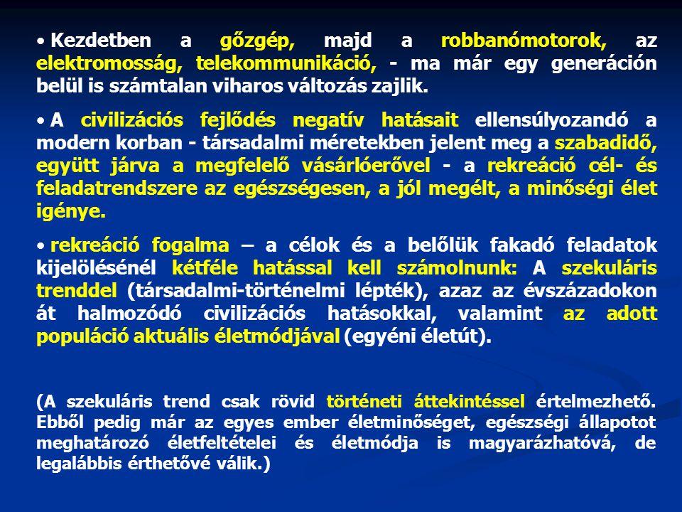 • Magyarországon a születéskor várható élettartam 2000-ben férfiaknál 67,2 év, nőknél 75, 7 év volt, csak Törökország adata alacsonyabb.