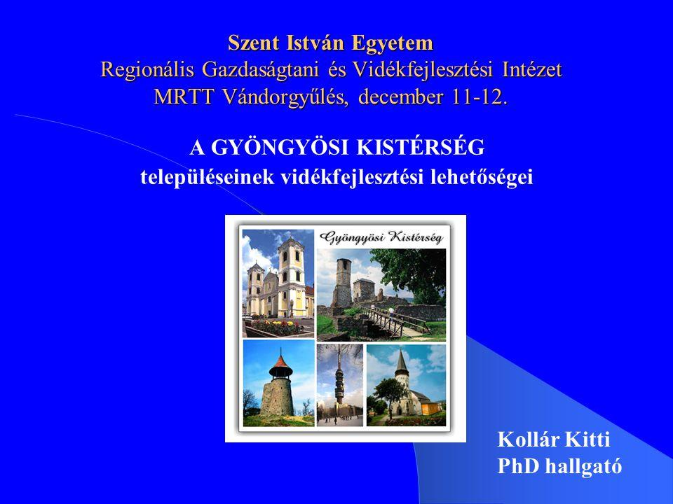 Szent István Egyetem Regionális Gazdaságtani és Vidékfejlesztési Intézet MRTT Vándorgyűlés, december 11-12.