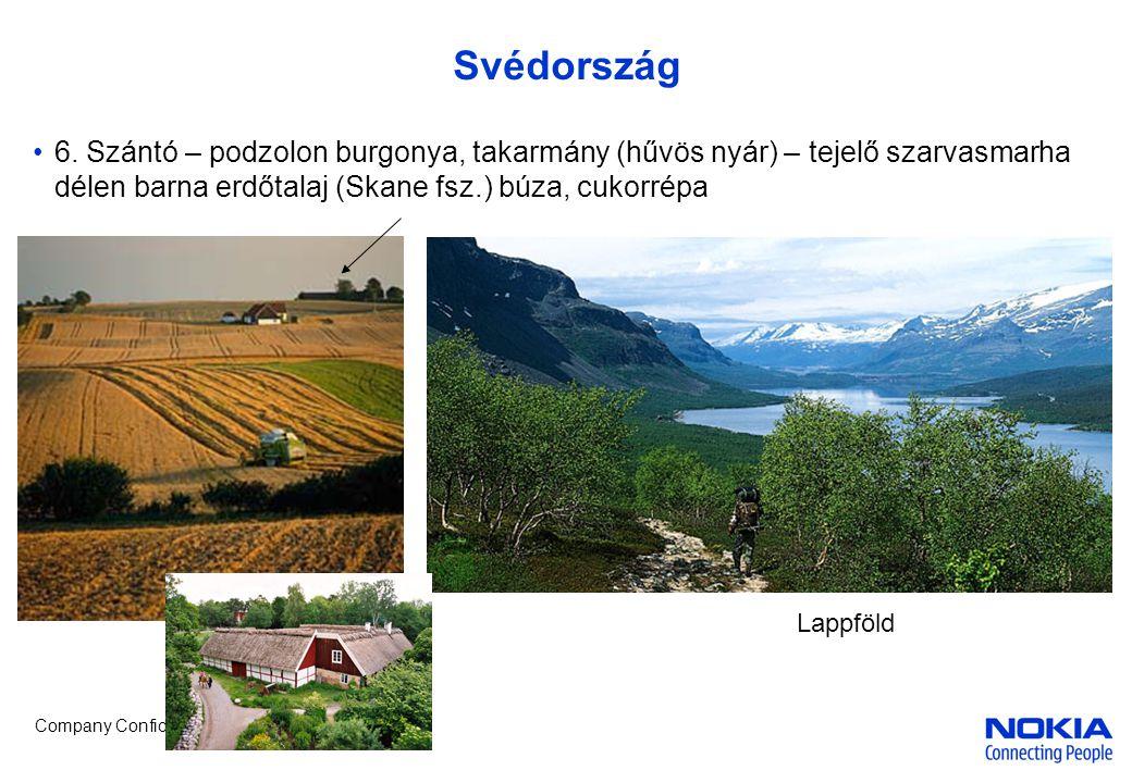 Company Confidential Svédország •6.