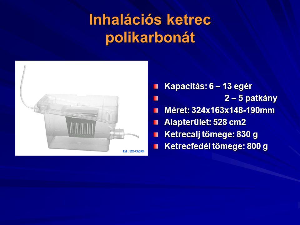 Inhalációs ketrec polikarbonát Kapacitás: 6 – 13 egér 2 – 5 patkány 2 – 5 patkány Méret: 324x163x148-190mm Alapterület: 528 cm2 Ketrecalj tömege: 830 g Ketrecfedél tömege: 800 g