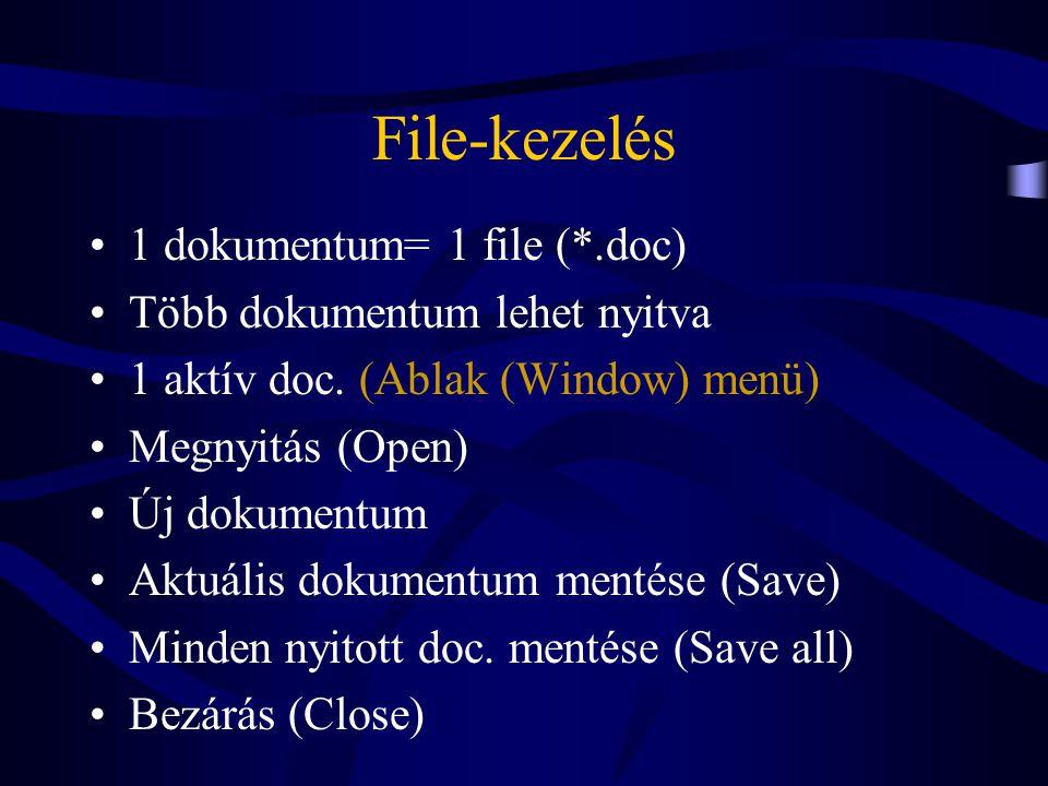 Konverziók •Text only (formátum nélkül) *.txt •Reach text*.rtf (formátummal, verziófüggetlen) •Word dokumentum *.doc (korábbi verziókra is) •HTML docname.*.html (formátumban korlátozás lehet)