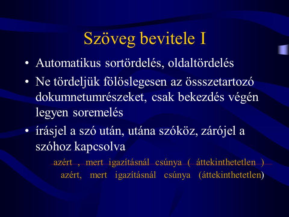Szöveg bevitele II